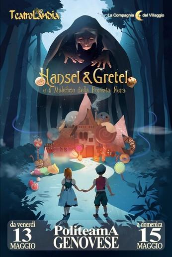 Hansel & Gretel - Genova maggio 2016 - La Compagnia del Villaggio