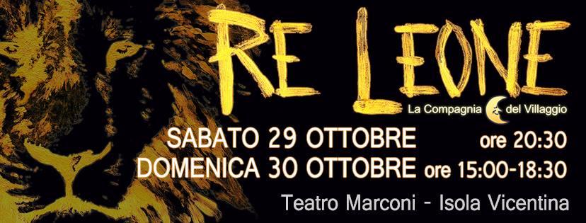 Re Leone - Eventi ottobre Isola Vicentina - La Compagnia del Villaggio